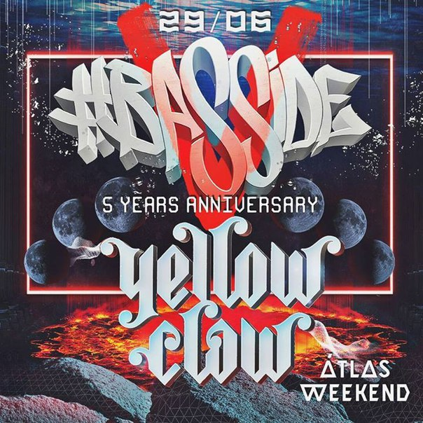 Basside x Yellow Claw  Atlas Weekend